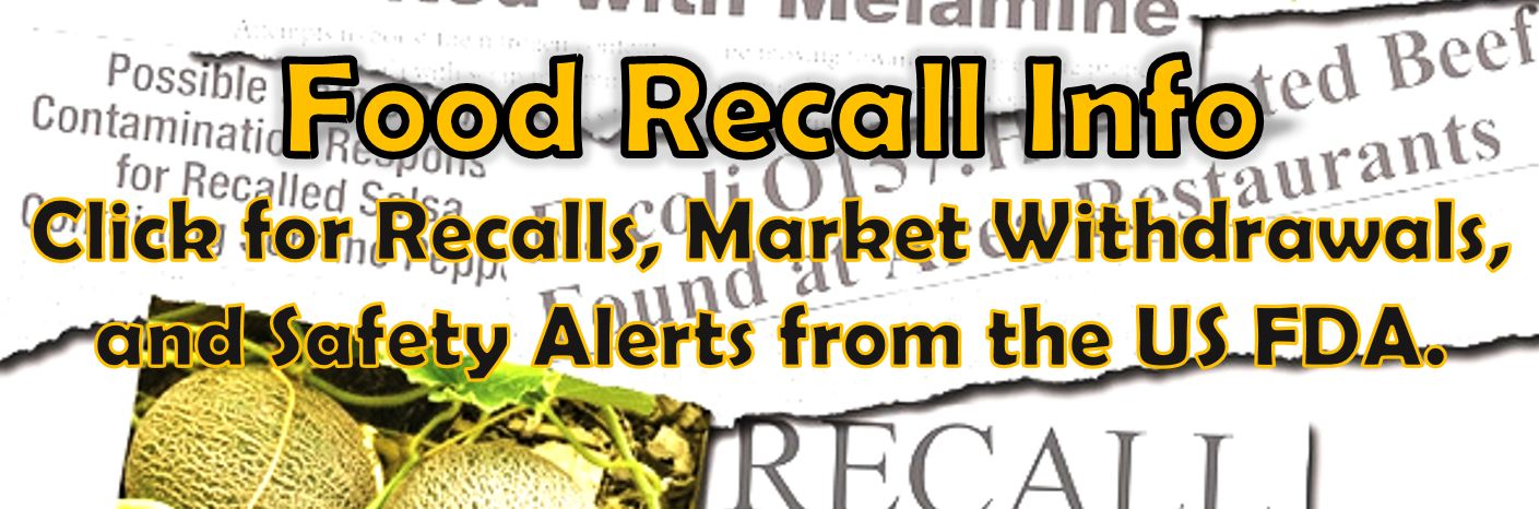 FDA Recalls, Market Withdrawals, and Safety Alerts