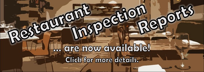 Restaurant Inspection Reports are Now Available